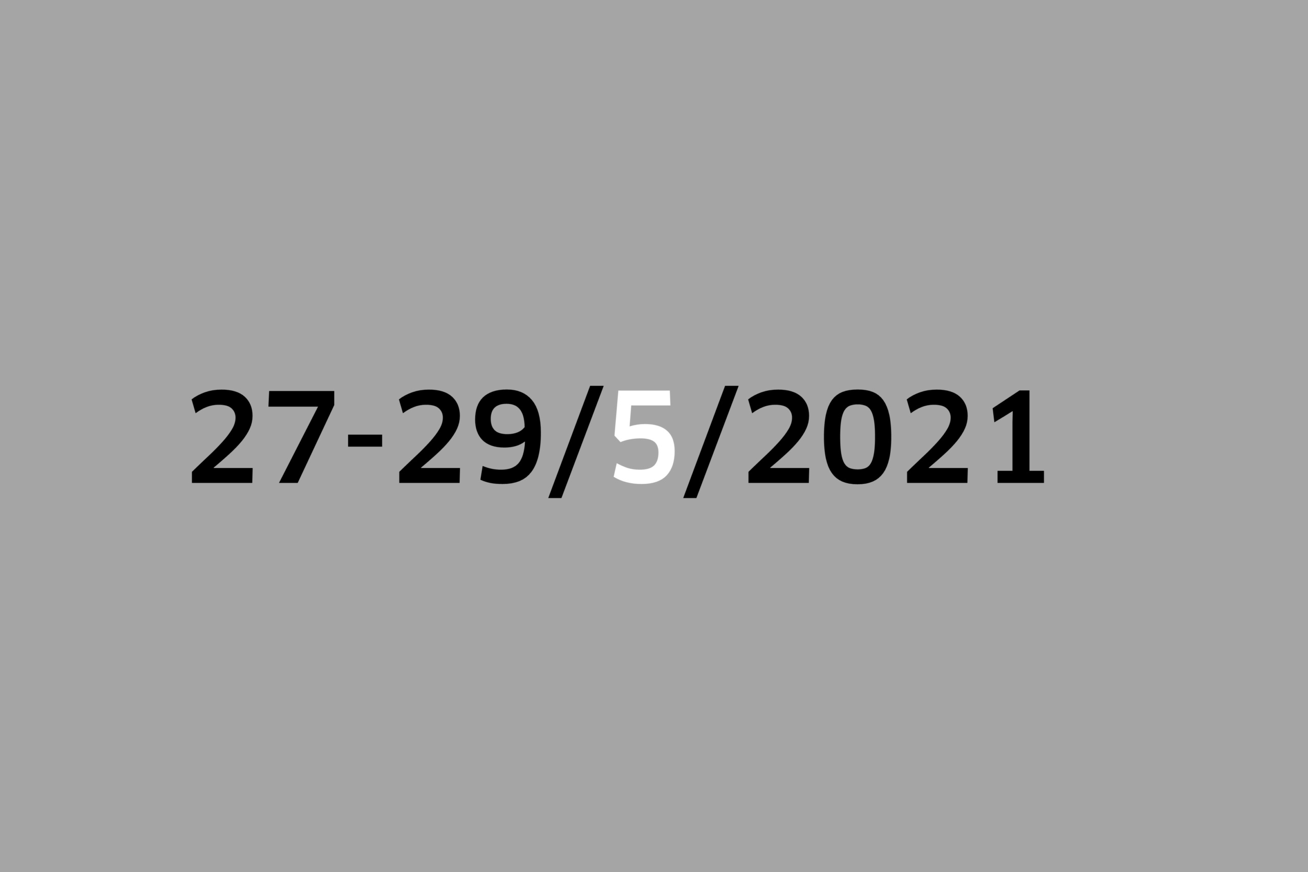 Studio 27-29/5/2021